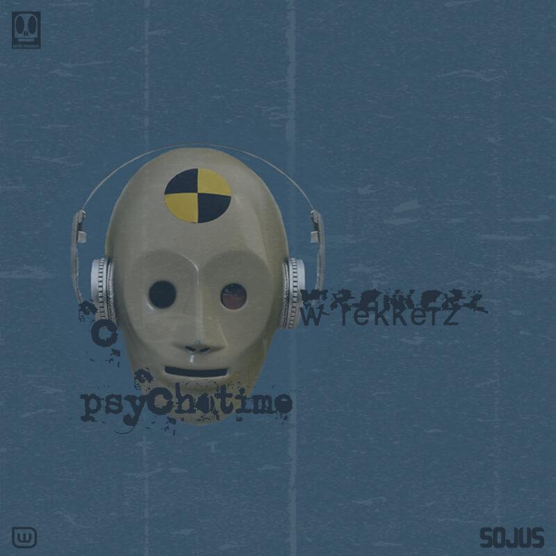 Wrekkerz / Psychotime EP