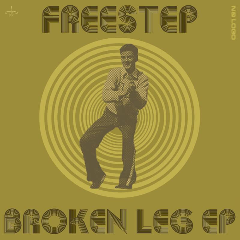 FreeStep / Broken Leg EP