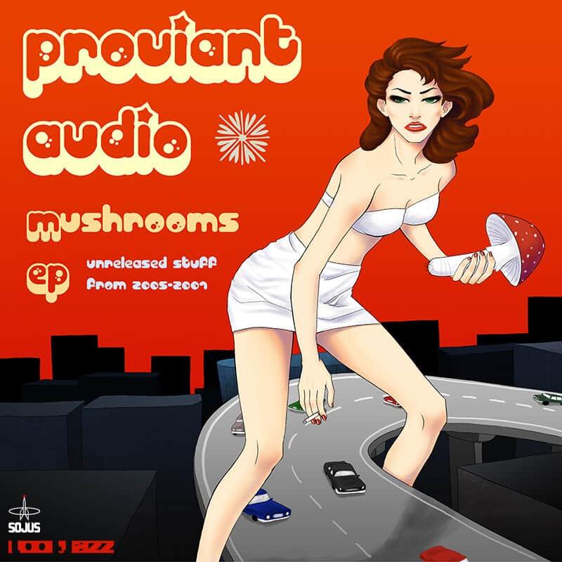Proviant Audio / Mushrooms EP