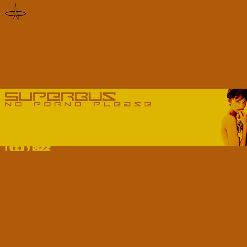Superbus / No Porno Please EP