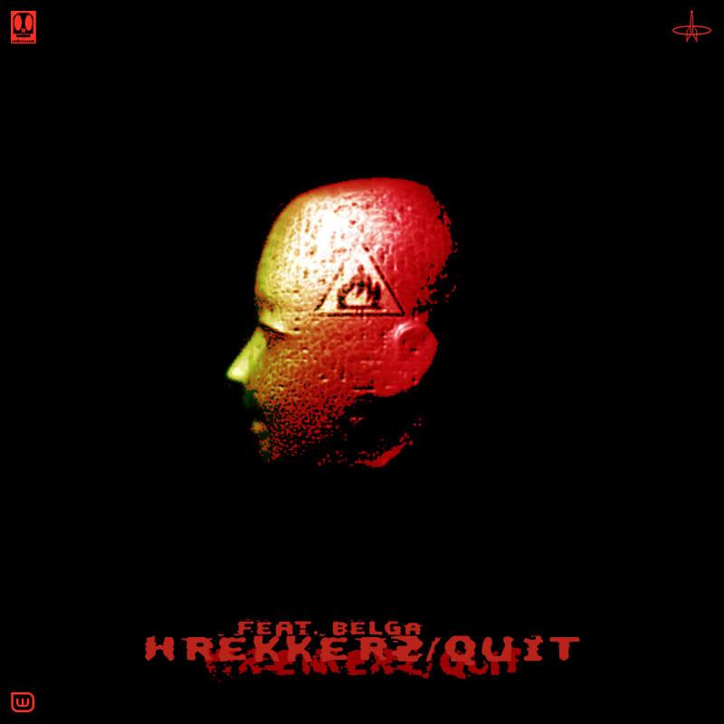 Wrekkerz feat. Bëlga / Quit EP
